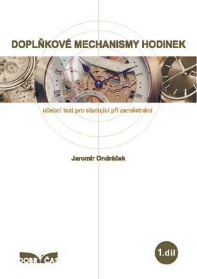Znovu doplněno a rozšířeno na jaře r. 2016. Kniha je věnována základnímu  složení a funkci velkých mechanických hodin 2d397b93fd